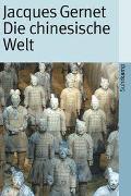 Cover-Bild zu Gernet, Jacques: Die chinesische Welt