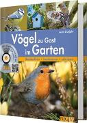 Cover-Bild zu Gutjahr, Axel: Vögel zu Gast im Garten - Beobachten, bestimmen, schützen