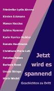 Cover-Bild zu Jetzt wird es spannend (eBook) von Haußmann (Hg), Renate