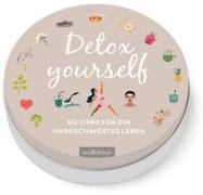 Cover-Bild zu Detox yourself! 50 Tipps für ein unbeschwertes Leben