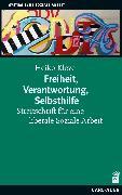 Cover-Bild zu Kleve, Heiko: Freiheit, Verantwortung, Selbsthilfe (eBook)