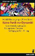 Cover-Bild zu Ehrensperger, Heidi: Keine Panik vor Dynamik! (eBook)