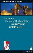 Cover-Bild zu Michalak, Uwe: Supervision reflektieren (eBook)