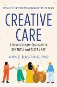 Cover-Bild zu Basting, Anne: Creative Care