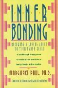 Cover-Bild zu Paul, Margaret: Inner Bonding