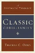 Cover-Bild zu Oden, Thomas C.: Classic Christianity