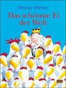 Cover-Bild zu Heine, Helme: Das schönste Ei der Welt