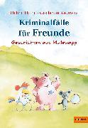 Cover-Bild zu Heine, Helme: Kriminalfälle für Freunde