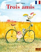 Cover-Bild zu Heine, Helme: Trois amis