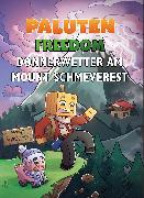 Cover-Bild zu Paluten: Donnerwetter am Mount Schmeverest (eBook)