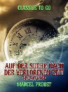 Cover-Bild zu Proust, Marcel: Auf der Suche nach der verlorenen Zeit - Teilausgabe (eBook)