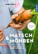 Cover-Bild zu Oftring, Bärbel: Matsch & Möhren (eBook)