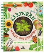 Cover-Bild zu Oftring, Bärbel: Gärtnern in Beet, Topf & Kasten