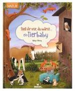 Cover-Bild zu Oftring, Bärbel: Stell dir vor, du wärst...ein Tierbaby