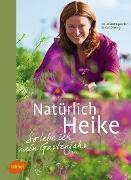 Cover-Bild zu Oftring, Bärbel: Natürlich Heike (eBook)