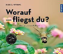 Cover-Bild zu Oftring, Bärbel: Worauf fliegst du?