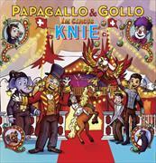 Cover-Bild zu Papagallo und Gollo im Circus Knie von Pfeuti, Marco