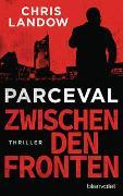 Cover-Bild zu Landow, Chris: Parceval - Zwischen den Fronten