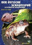 Cover-Bild zu Kunz, Kriton: Der Östliche Schaufelfuß (eBook)