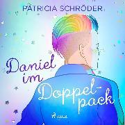 Cover-Bild zu Schröder, Patricia: Daniel im Doppelpack (Audio Download)