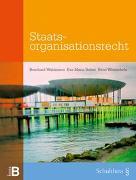 Cover-Bild zu Belser, Maria Eva: Staatsorganisationsrecht