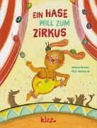 Cover-Bild zu Ein Hase will zum Zirkus von Behnke, Andrea