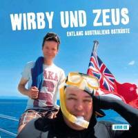 Cover-Bild zu Wirby und Zeus: Entlang Australiens Ostküste von Wirbitzky, Michael