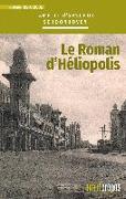 Cover-Bild zu Schoonhoven, Amélie d'Arschot: Le roman d'Héliopolis (eBook)