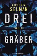 Cover-Bild zu Selman, Victoria: Drei Gräber