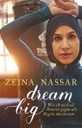 Cover-Bild zu Nassar, Zeina: Dream Big