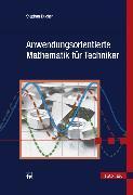 Cover-Bild zu Bucher, Stephan: Anwendungsorientierte Mathematik für Techniker (eBook)