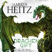 Cover-Bild zu Drachengift (Audio Download) von Heitz, Markus