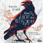 Cover-Bild zu Der Hof der Wunder (Audio Download) von Grant, Kester