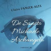Cover-Bild zu De Sancto Michaele Archangelo (Audio Download) von Panier-Alix, Claire