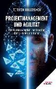 Cover-Bild zu Hollerbach, Torsten: Projektmanagement und Agilität