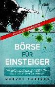 Cover-Bild zu Gassner, Markus: Finanzanlagen und Börse für Einsteiger - Alles über Aktien, Aktienfonds, ETF und Traden