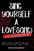 Cover-Bild zu Wefelnberg, Petra: Sing yourself a Lovesong!