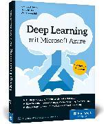 Cover-Bild zu Salvaris, Mathew: Deep Learning mit Microsoft Azure