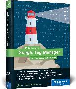 Cover-Bild zu Janssen, Michael: Google Tag Manager