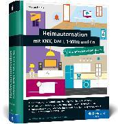 Cover-Bild zu Heinle, Stefan: Heimautomation mit KNX, DALI, 1-Wire und Co