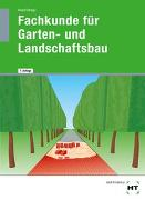Cover-Bild zu Fachkunde für Garten- und Landschaftsbau von Kruse, Klaus