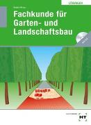 Cover-Bild zu Lösungen Fachkunde für Garten- und Landschaftsbau von Seipel, Holger (Hrsg.)