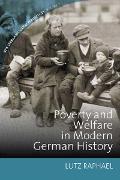 Cover-Bild zu Raphael, Lutz (Hrsg.): Poverty and Welfare in Modern German History (eBook)