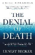 Cover-Bild zu Becker, Ernest: The Denial of Death