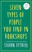 Cover-Bild zu Bythell, Shaun: Seven Kinds of People You Find in Bookshops