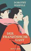 Cover-Bild zu Whipple, Dorothy: Der französische Gast