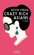 Cover-Bild zu Kwan, Kevin: Crazy Rich Asians (eBook)