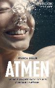 Cover-Bild zu Braun, Jessica: Atmen (eBook)