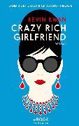 Cover-Bild zu Kwan, Kevin: Crazy Rich Girlfriend (eBook)