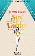 Cover-Bild zu Kwan, Kevin: Sex & Vanity - Inseln der Eitelkeiten (eBook)